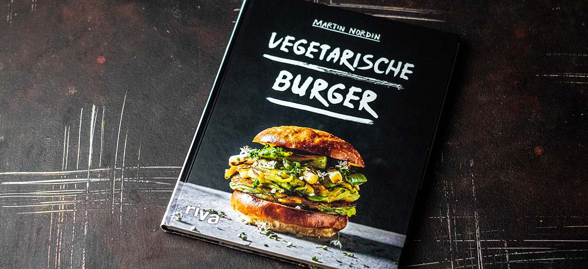 vegetarische Burger – das Kochbuch