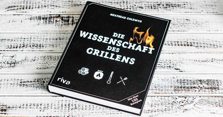 Buch: Die Wissenschaft des Grillens